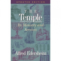 The Temple: Its Ministry and Services (UPDATED)