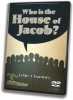 Who is the House of Jacob? - DVD