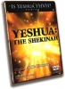 Yeshua: The Shekinah - DVD