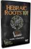 Hebraic Roots 101 - DVD