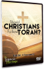 Should Christians Follow Torah? - DVD